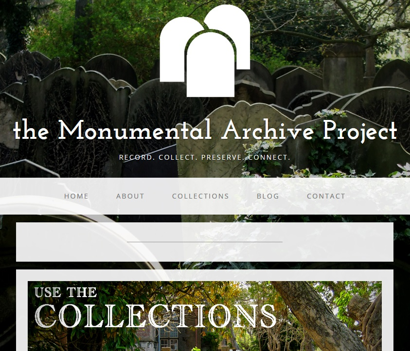 The Monumental Archive Project: Record. Collect. Preserve. Connect.